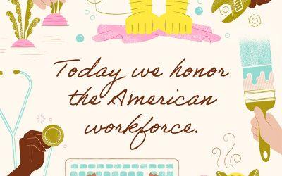 Honoring the American Workforce